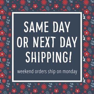 Always Ship Same or Next Day!